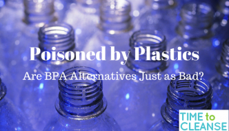 Poisoned by Plastic: Are BPA Alternatives Just As Bad?