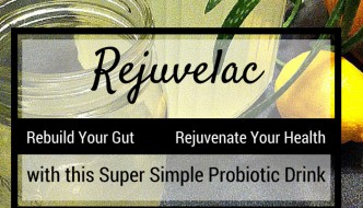 Rejuvelac Recipe: Rebuild Your Gut & Rejuvenate Your Health With This Simple Probiotic Drink