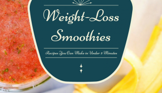 How To Prepare Delicious Weight Loss Smoothies In 3 Minutes (or less)