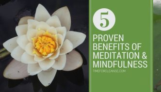 5 proven benefits of meditation and mindfulness