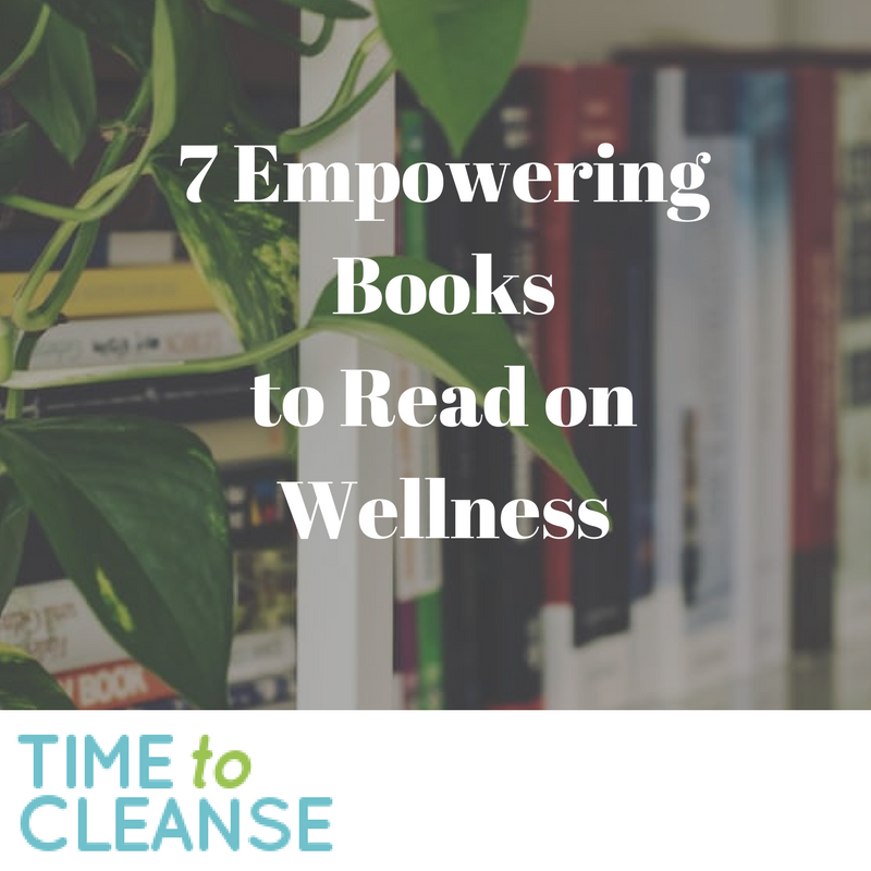 7 Empowering Books to Read on Wellness