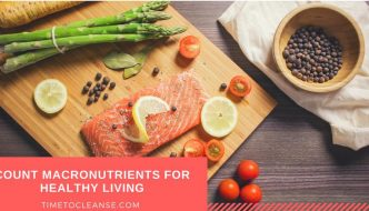 Count Macronutrients For Healthy Living